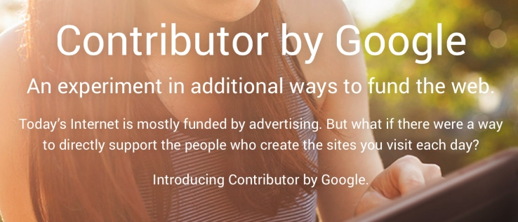 Google's 'Contribution' to new ways to fund web publishing