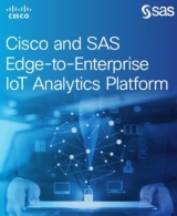 SAS and Cisco launch edge-to-enterprise IoT analytics platform