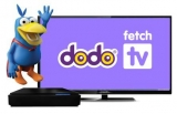 Dodo joins Fetch TV camp
