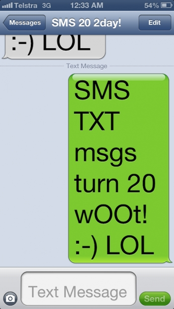 SMS TXT msgs turn 20 2day! :-)