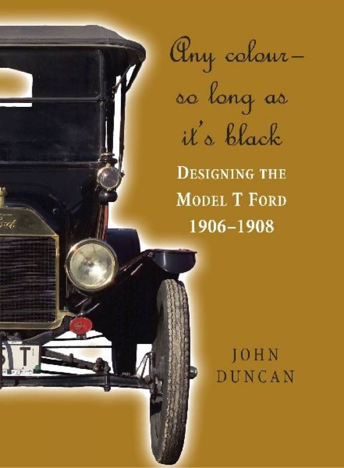 """Any colour you like as long as it is black"" Henry Ford"