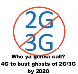 Most 2G/3G networks to stay on until 2020