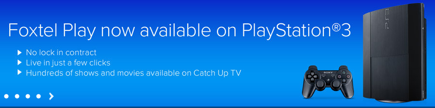 iTWire - PlayStation now has Foxtel Play