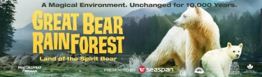 GREAT BEAR RAINFOREST 3D EXCLUSIVELY IN IMAX - will be presented in IMAX 4K LASER DIGITAL