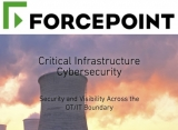 Forcepoint brings 'defence-grade' cyber security to secure critical infrastructure and industrial control systems