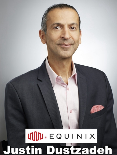 Justin Dustzadeh, Chief Technology Officer, Equinix