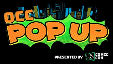 OCC POP UP on March 6 and 7 at Sydney Showground showcasing cool pop culture communities