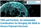 TNS leverages Fortinet Secure SD-WAN so retailers can embrace digital transformation and cloud adoption