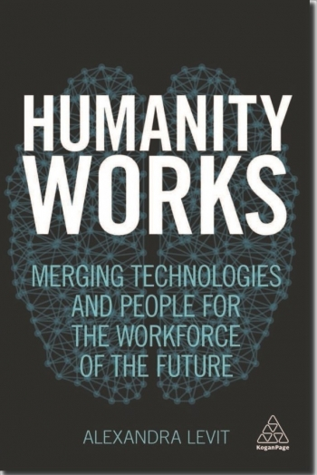 Book review: Humanity Works by Alexandra Levit