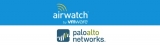 VMware AirWatch and Palo Alto Networks plan more integration