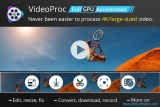 VideoProc – The Fastest 4K Video Editing Tool with GPU Hardware Acceleration