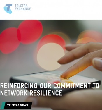 Telstra reinforces its commitment to 'network resilience'