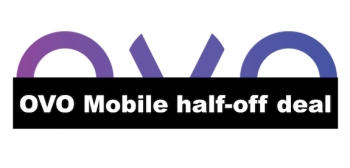 OVO's special half-off on all mobile deals for 3 months