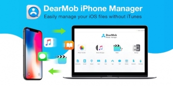 DearMob: An easy way to backup and manage your iPhone, iPad and iPod touch without iTunes on PC or Mac