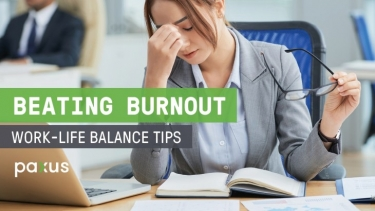Beating Burnout: Tips for Work-Life Balance