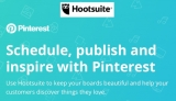 VIDEOS: Hootsuite enables full native integration with Pinterest at last