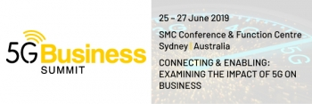 Don't miss 5G summit, Sydney June 2019